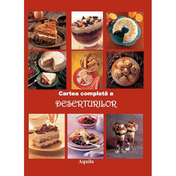 Deserturile sunt irezistibile indiferent de momentul zilei al&259;turi de cafeaua de diminea&539;&259; sau ceaiul de dup&259;-mas&259; ca final perfect al unui prânz sau ca încheiere grandioas&259; a unei cine romantice Cartea este împ&259;r&539;it&259; în dou&259; sec&539;iuni Cele mai bune deserturi care cuprinde cele mai cunoscute delicatese dar &537;i alte re&539;ete neobi&537;nuite care sunt destinate s&259; devin&259; noile