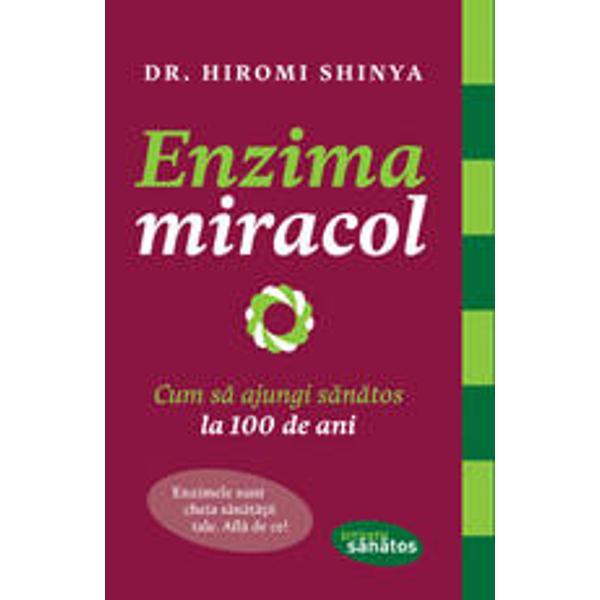 Enzimele sunt cheia sa&131;na&131;ta&131;tii tale Afla&131; de ceUn mega-bestseller in tara de origine a autorului Japonia cartea de fata&131; prezinta&131; teoria lui privind enzima sursa&131; In esenta&131; el identifica&131; o enzima&131; precursoare pe care organismul o transforma&131; in enzimele specifice necesare pentru a sustine mentine sau repara corpul si functiile sale Adeva&131;ratul mesaj al ca&131;rtii este stilul de viata&131; este fundamental pentru