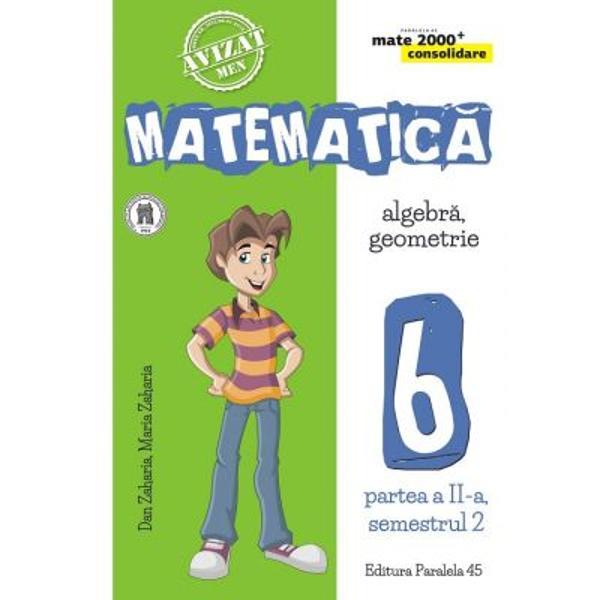 Seria de lucr&259;ri MATE 2000 CONSOLIDARE destinat&259; claselor de gimnaziu respect&259; toate cerin&539;ele programei &537;colare actuale de matematic&259; referitoare la competen&539;e generale competen&539;e specifice &537;i con&539;inuturi oferind sugestii metodologice dintre cele mai atractiveAstfel pentru fiecare capitol din program&259; sunt prev&259;zute•un text teoretic minimal &537;i obligatoriu ca rezumat al con&539;inuturilor