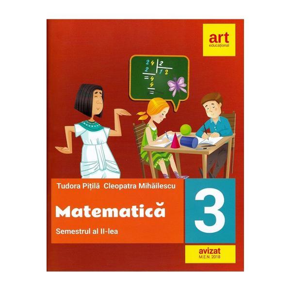 Matematica si explorarea mediului Caiet de lucru clasa a III-a Partea a II-a