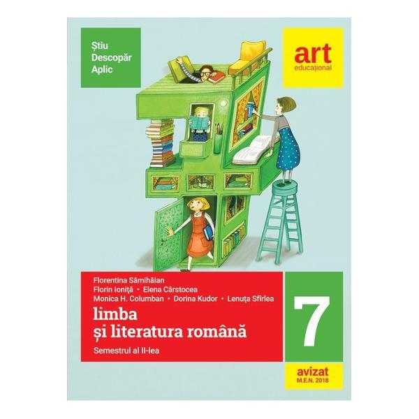 Limba si literatura romana clasa a VII-a semestrul al II-lea Metoda stiu-descopar-aplic