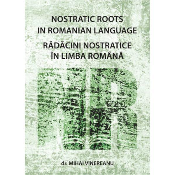 Notiunea de limbi nostratice a inceput sa&131; fie folosita&131; in ultimele decenii si se refera&131; la limbile care s-au dezvoltat dupa&131; dezintegrarea unei limbi comune numita&131; nostratica&131; in urma&131; cu cca 17-18000 de ani Sunt considerate ca limbi nostratice limbile indo-europene ilira greaca traco-daca italice celtice slave baltice armeana etc afroasiatice kartveliene uralice altaice dravidiene sumeriana Dupa&131; publicarea in anul 2008 a