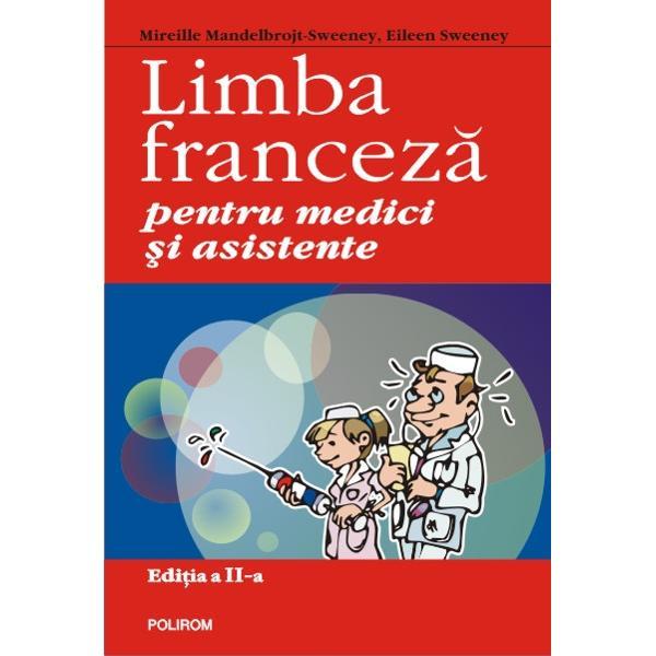 Limba franceza pentru medici si asistente editia 2014