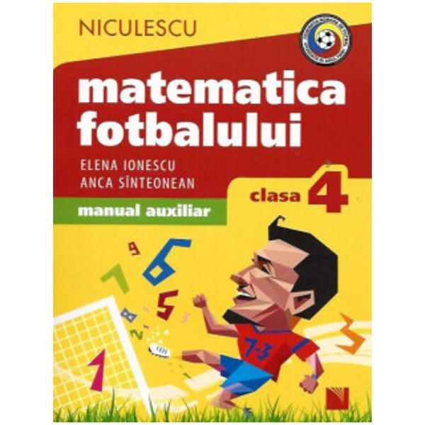 Matematica fotbalului Manual auxiliar clasa a IV a