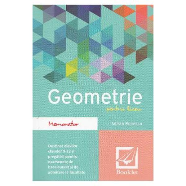 Memorator de geometrie liceu editia 2016