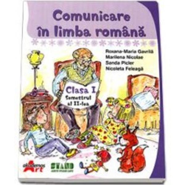 Comunicare in limba romana clasa I semestrul II
