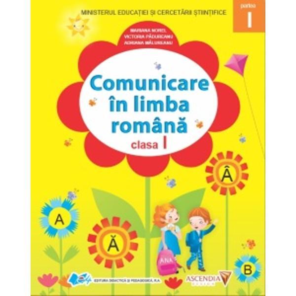 Comunicare in limba romana clasa I partea I si partea a II a