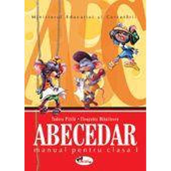 Abecedar Manual pentru clasa a I-a autori Cleopatra Mihailescu Tudora PitilaManual castigator la licitatia organizata de MEdC in anul 2004