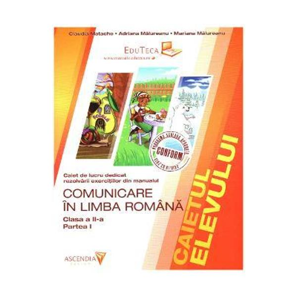 Comunicare in limba romana clasa a II a partea I caiet de lucru