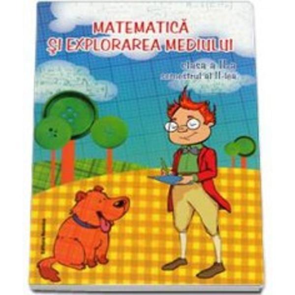 Matematica si explorarea mediului clasa a II a semestrul IIMatematica si explorarea mediului clasa a II-a semestrul al II-lea - Viorel George DumitruDin CuprinsImpartirea numerelor naturale mai mici decat