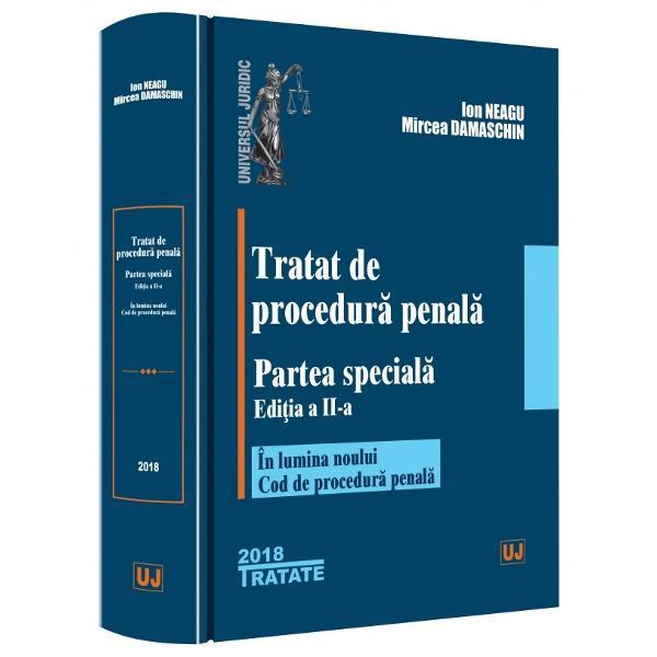 Rezultat al unei impresionante documentari Tratatul de procedura penala Partea speciala Editia a II-a este destinat studentilor facultatilor de drept in vederea pregatirii examenelor de promovare si de licenta masteranzilor facultatilor de drept candidatilor la admiterea in Institutul National al Magistraturii candidatilor la admiterea in profesia de avocat precum si acelora care intentioneaza sa candideze pentru admiterea in alte profesii juridice De asemenea lucrarea este in egala