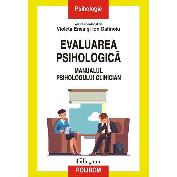 Evaluarea psihologica Manualul psihologului clinician