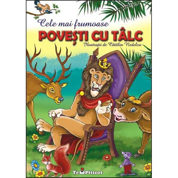 Povesti cu talc volumul VII - Leul si soriceii si alte povesti
