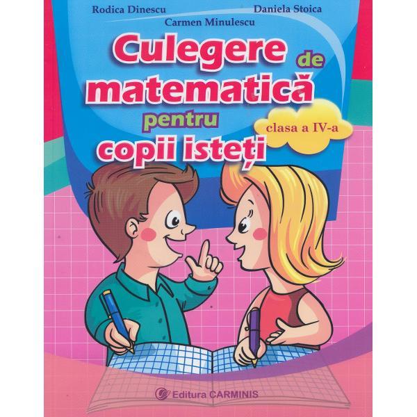 Culegere de matematica pentru copii isteti clasa a IV a