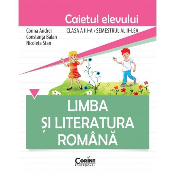 Limba &351;i literatura român&259; Caietul elevului pentru clasa a III-aeste o completare a manualului Limba &351;i literatura român&259; clasa a III-a ofert&259; &351;colar&259; care a întrunit criteriile tehnice de calitate la licita&355;ia organizat&259; de MECS în anul 2015 În consecin&355;&259; lucrarea este conform&259; cu noua program&259; &351;i