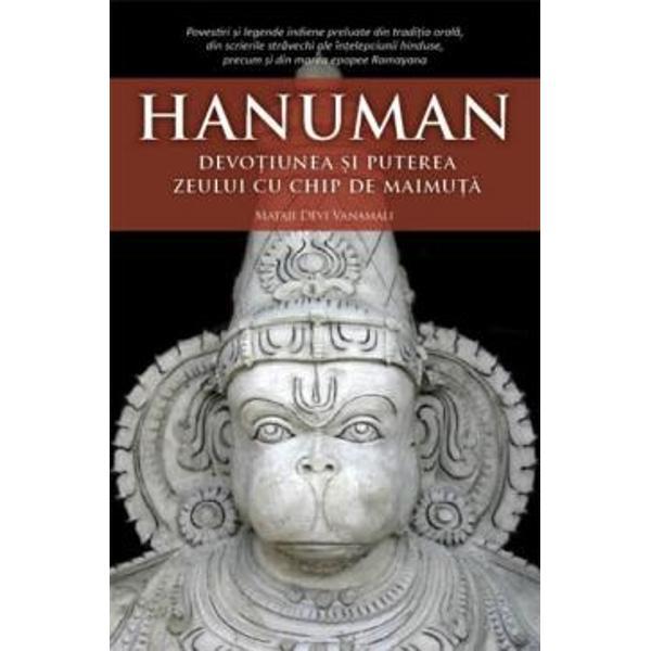 Sri Hanuman este cel mai mare dintre to&355;i adoratorii Domnului Este un jnani o fiin&355;&259; care de&355;ine întreaga cunoa&351;tere în sensul cel mai strict al cuvântului El a fuzionat cu Domnul s&259;u Sri Rama în propria sa fiin&355;&259; &351;i Îl vede în tot &351;i în toate Cunoa&351;terea asupra adev&259;rului pe care a atins-o nu se limiteaz&259; îns&259; doar la aceastaA&351;a cum spune Sri