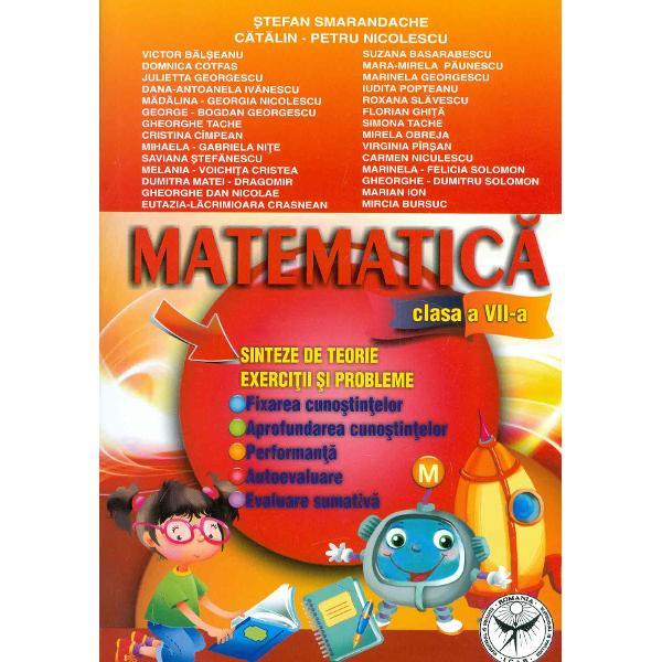 Matematica Sinteze de treorie exercitii si probleme clasa VII a