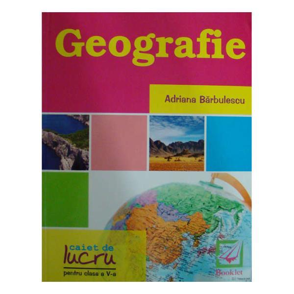 Geografie - caiet de lucru pentru clasa a V-a se adreseaza atat elevilor care doresc sa-si imbunatateasca cunostintele la aceasta disciplina cat si profesorilor pentru lucrul la clasa dupa fiecare lectie parcursaAuxiliarul propune o