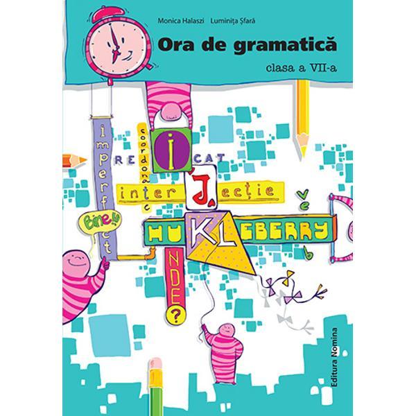 Ora de gramatica clasa a VII-a