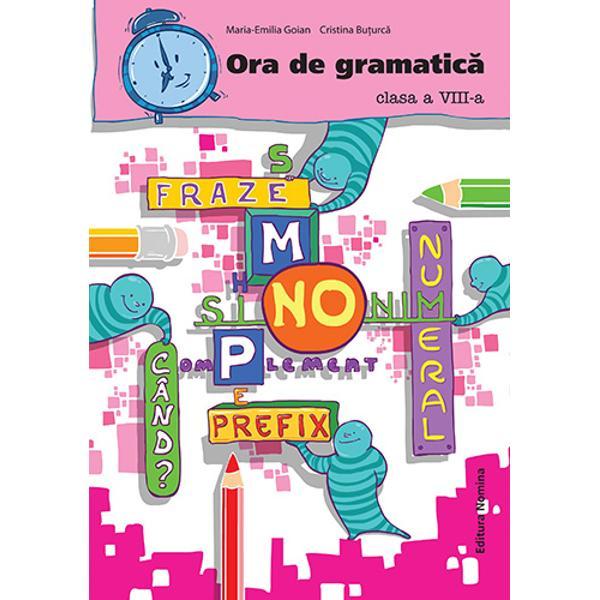 Ora de gramatica clasa a VIII-a