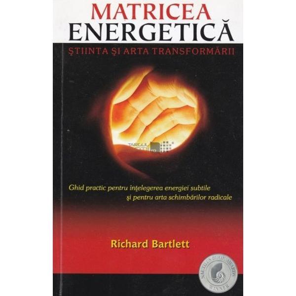 Matricea Energetic&259; &350;tiin&355;a &351;i arta transform&259;rii descrie un proces de transformare u&351;or de practicat &351;i cu rezultate garantate care insist&259; asupra principiilor fundamentale ale fizicii cuantice Aceast&259; carte capabil&259; s&259; schimbe paradigma actual acceptat&259; îi înva&355;&259; pe cititori cum s&259; capete acces la puterea lor creatoare prin care î&351;i vor putea schimba