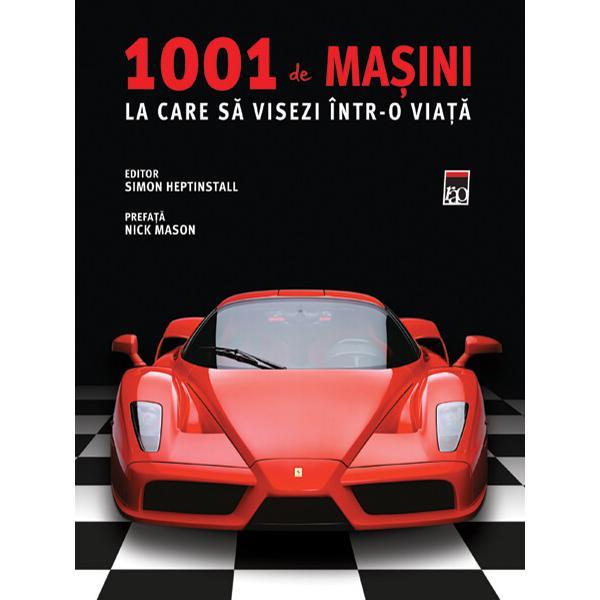 1001 de masini la care sa visezi