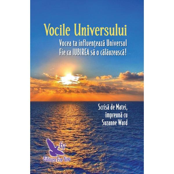 """""""Vocile voastre ca &537;i ale celorlal&539;i sunt «vocile Universului» &537;i ar trebui s&259; începe&539;i s&259; v&259; gândi&539;i la voi în acest mod""""A&537;a a vorbit Dumnezeu când s-a referit la necesitatea apari&539;iei acestei c&259;r&539;iPe m&259;sur&259; ce energia din fiecare dintre gândurile sentimentele cuvintele"""