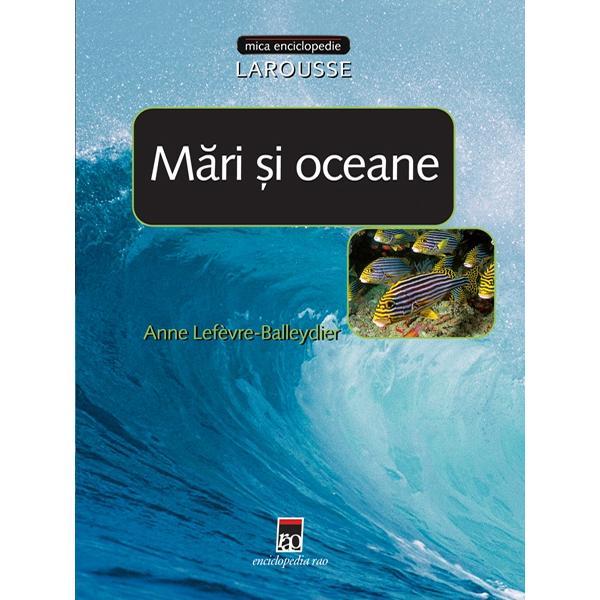 Minienciclopedie mari si oceane