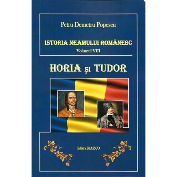 Istoria neamului romanesc vol VIII - Horia si Tudor