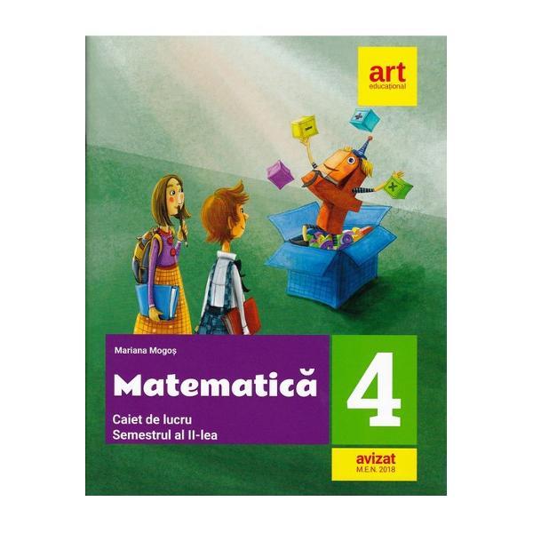 Caiet de matematica clasa a IV a semestrul II editia 2018
