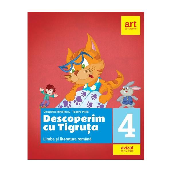 Culegere de limba si literatura romana clasa a IV a Descoperim cu Tigruta
