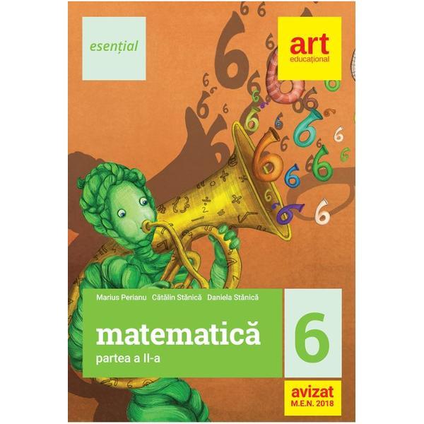 Culegere de matematica clasa a VI a semestrul II editia 2018 Esential