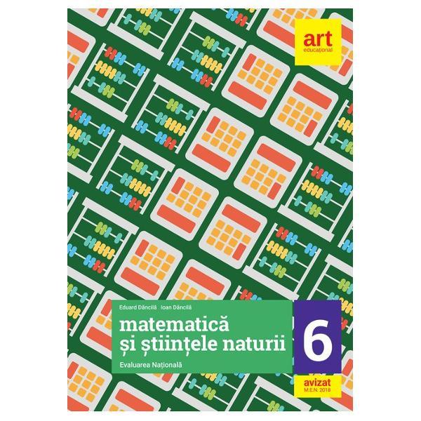 Evaluare nationala matematica si stiintele naturii clasa a VI a editia 2018