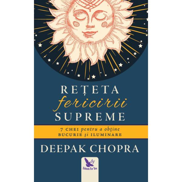 Exerci&539;iile zilnice simple propuse de Deepak Chopra în cartea Re&539;eta fericirii supreme duc la eliminarea cauzelor nefericirii &537;i permit dezv&259;luirea unui nivel mai profund de fericireAfl&259; cum s&259; tr&259;ie&537;ti con&537;tient &537;i cu o spontaneitate lipsit&259; de efort precum &537;is&259; recuno&537;ti adev&259;rata fericire &537;i s&259;