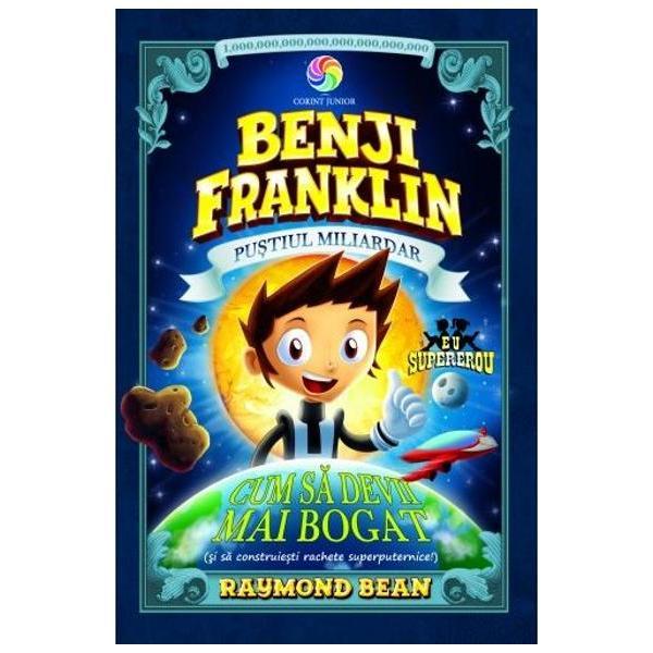 Dupa ce creeaza o revolut&806;ionara aplicat&806;ie pentru calculatoare Benjamin Benji Franklin devine MILIARDAR Mogulul de numai doisprezece ani are acum lumea la picioare  Dar cand un asteroid amenint&806;a Pamantul Benji va avea nevoie de &305;&770;ntreaga lui avut&806;ie s&806;i de o racheta superputernica pentru a evita un dezastru planetar  Scriitorul Raymond Bean este autorul seriei de bestselleruri Sweet Farts si School Is A