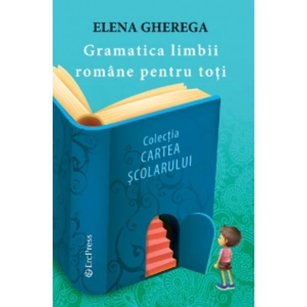 Gramatica limbii romane pentru toti