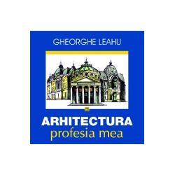 Arhitectura, profesia mea imagine librarie clb