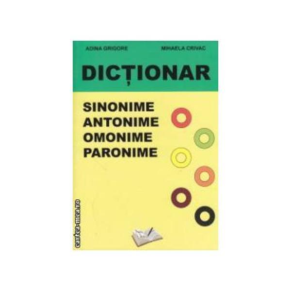 Dictionar de sinonime antonime omonime paronime edII