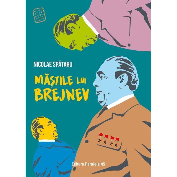 M&259;&537;tile lui Brejnev este un excelent roman al lui Nicolae Sp&259;taru Autorul descrie cu mult umor atmosfera grotesc&259; &537;i absurd&259; cu v&259;dite accente de fantastic bulgakovian din perioada care i-a urmat mor&539;ii lui BrejnevTudorel UrianNicolae Sp&259;taru reu&537;e&537;te s&259; surprind&259; la modul superlativ cu un discurs narativ de for&539;&259; plin de originalitate implicit de