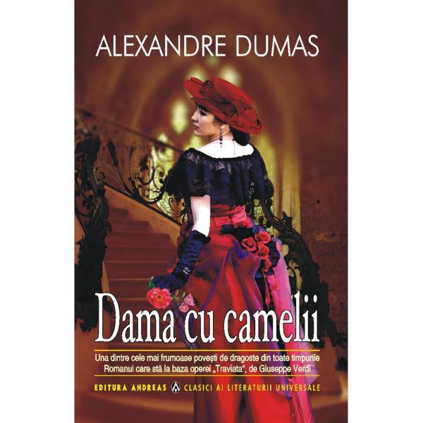 Dama cu camelii - Alexandre Dumas fiulDaca numele lui Alexandre Dumas-tatal e celebru la noi pentru sutele de volume datorate geniului sau romane ca Cei trei muschetari Contele de Monte-Cristo Dupa douazeci de ani etc si piese de teatru precum Don Juan de Marana Kean sa devenind foarte populare nu mai putin si Alexandre Dumas-fiul a castigat simpatia publicului care-l cunoaste mai ales datorita pieselor Denisa si Dama cu camelii jucate pe toate marile scene ale