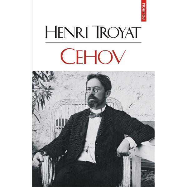 Dup&259; biografiile dedicate celor mai importan&539;i scriitori ru&537;i din secolul al XIX-lea – Dostoievski Pu&537;kin Lermontov Tolstoi Gogol – pentru a completa aceast&259; galerie de portrete în 1984 Henri Troyat s-a angajat s&259; spun&259; povestea fascinant&259; a lui Anton Pavlovici Cehov Povestea unei vie&539;i scurte – AP Cehov a murit la doar patruzeci &537;i patru de ani 1860-1904 – dar tr&259;it&259; cu intensitate &537;i