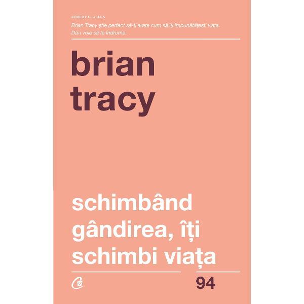 Una dintre cele mai apreciate c&259;r&539;i a lui Brian Tracy Schimb&226;nd g&226;ndirea &238;&355;i schimbi via&355;a este cartea care trebuie s&259; se reg&259;seasc&259; &238;n biblioteca oricui este interesat de dezvoltarea personal&259;Autorul se axeaz&259; &238;ndeosebi pe importan&355;a fix&259;rii scopurilor pe disciplina g&226;ndirii &351;i pe dorin&355;a de a reu&351;i &238;n pofida oric&259;rui obstacol Cele dou&259;sprezece