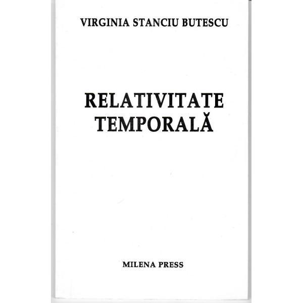 Relativitate temporala -Virginia Stanciu Butescu